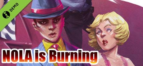 NOLA is Burning Demo