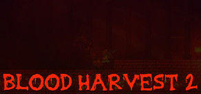 Blood Harvest 2 cover art
