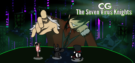 CG the Seven Virus Knights
