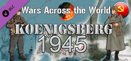Wars Across the World: Koenigsberg 1945