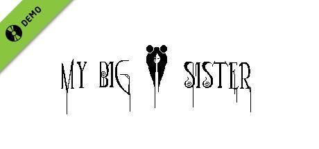 My Big Sister Demo