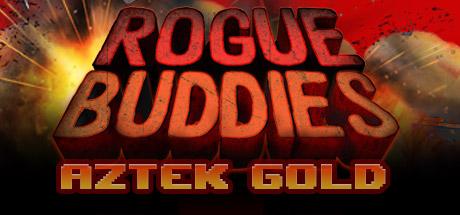 Teaser image for Rogue Buddies - Aztek Gold