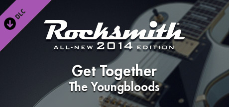 "Rocksmith® 2014 Edition – Remastered – The Youngbloods - ""Get Together"""