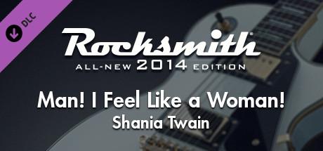 "Rocksmith® 2014 Edition – Remastered – Shania Twain - ""Man! I Feel Like a Woman!"""