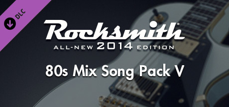 Rocksmith® 2014 Edition – Remastered – 80s Mix Song Pack V