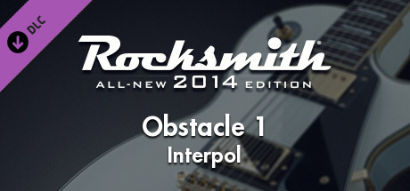 "Rocksmith® 2014 Edition – Remastered – Interpol - ""Obstacle 1"""