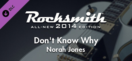 "Rocksmith® 2014 Edition – Remastered – Norah Jones - ""Don't Know Why"""