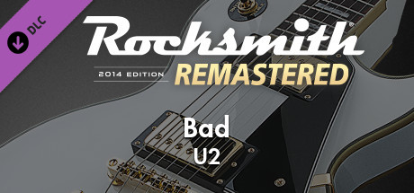 "Rocksmith® 2014 Edition – Remastered – U2 - ""Bad"""