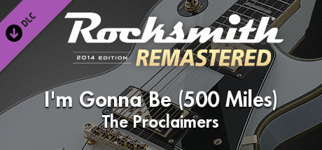 "Rocksmith® 2014 Edition – Remastered – The Proclaimers – ""I'm Gonna Be (500 Miles)"""