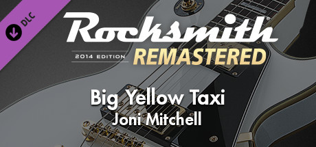 "Rocksmith® 2014 Edition – Remastered – Joni Mitchell - ""Big Yellow Taxi"""