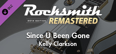 "Rocksmith® 2014 Edition – Remastered – Kelly Clarkson – ""Since U Been Gone"""