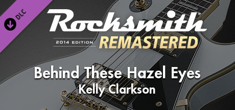 "Rocksmith® 2014 Edition – Remastered – Kelly Clarkson - ""Behind These Hazel Eyes"""