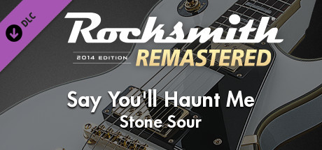 "Rocksmith® 2014 Edition – Remastered – Stone Sour - ""Say You'll Haunt Me"""