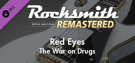 """Rocksmith® 2014 Edition – Remastered – The War on Drugs - """"Red Eyes"""""""