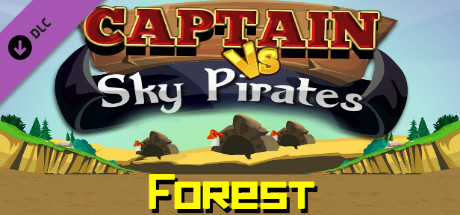 Captain vs Sky Pirates - Forest