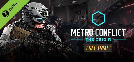 Metro Conflict: The Origin Demo