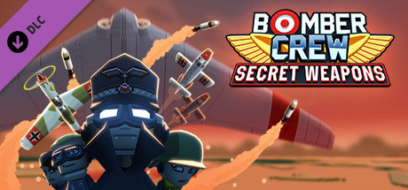 Bomber Crew Secret Weapons DLC