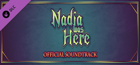 Nadia Was Here - Soundtrack