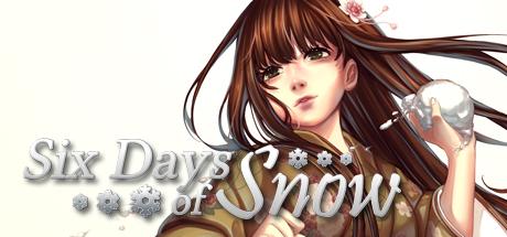 Six Days of Snow