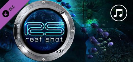 Reef Shot - Soundtrack