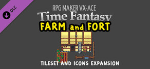 RPG Maker VX Ace - Time Fantasy: Farm and Fort