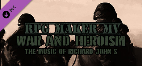 RPG Maker MV - War & Heroism Music Pack