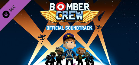 Bomber Crew Official Soundtrack