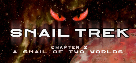 Snail Trek - Chapter 2: A Snail Of Two Worlds cover art