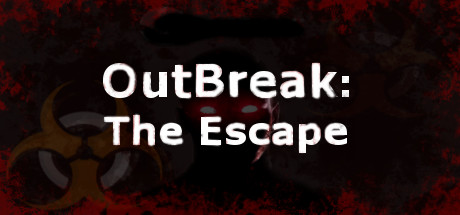 OutBreak: The Escape