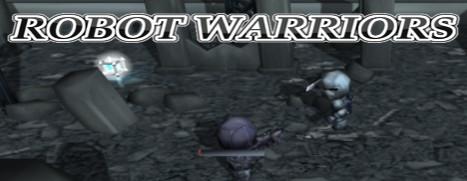 Robot Warriors - 机器人勇士