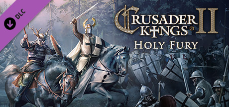 Save 33 On Expansion Crusader Kings Ii Holy Fury On Steam