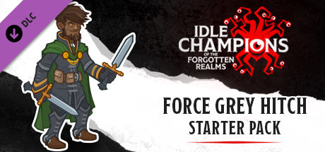 Idle Champions - Hitch's Force Grey Starter Pack