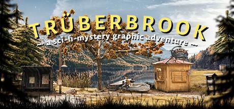 Teaser image for Truberbrook / Trüberbrook