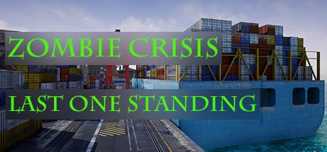 Zombie Crisis: Last One Standing