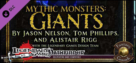 Fantasy Grounds - Mythic Monsters #14: Giants (PFRPG)