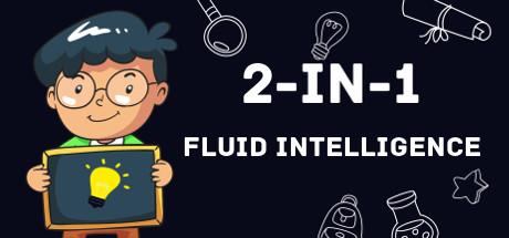 2-in-1 Fluid Intelligence