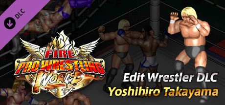 Fire Pro Wrestling World - Yoshihiro Takayama Charity DLC