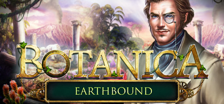 Botanica: Earthbound Collector's Edition on Steam