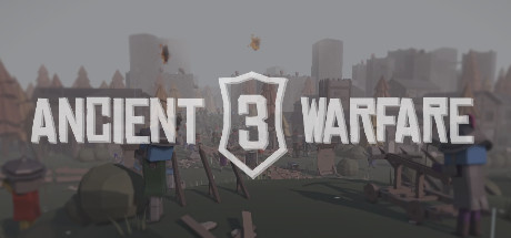 Ancient Warfare 3 on Steam