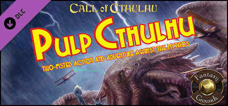 Fantasy Grounds - Pulp Cthulhu (CoC7E)