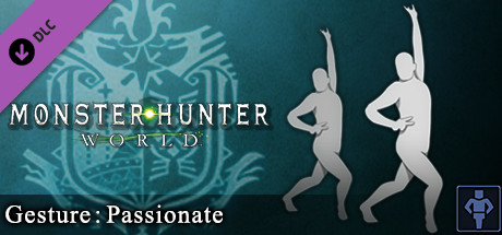 Monster Hunter: World - Gesture: Passionate