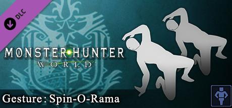 Monster Hunter: World - Gesture: Spin-O-Rama