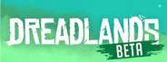 Dreadlands Beta