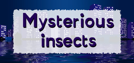 Mysterious insects