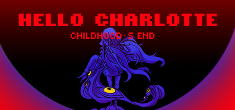 Hello Charlotte EP3: Childhood's End