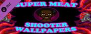 Super Meat Shooter - Artworks