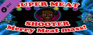 Super Meat Shooter - Happy Meat Winter