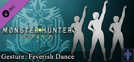 Monster Hunter: World - Gesture: Feverish Dance