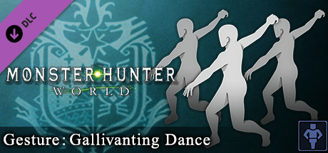 Monster Hunter: World - Gesture: Gallivanting Dance