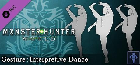 Monster Hunter: World - Gesture: Interpretive Dance